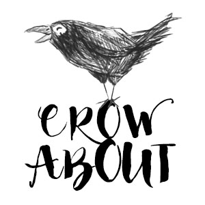 Crow About