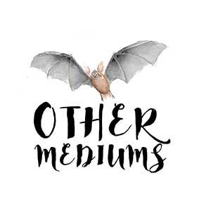 Other Mediums